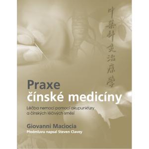 Anag Praxe čínské medicíny – Giovanni Maciocia, C.Ac.