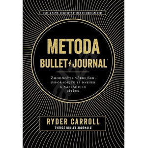 Zoner Metoda Bullet Journal - Ryder Carroll