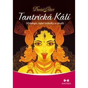 Maitrea Tantrická Kálí - Daniel Odier